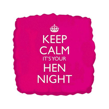 Keep Calm It's Your Hen Night Helium Balloon
